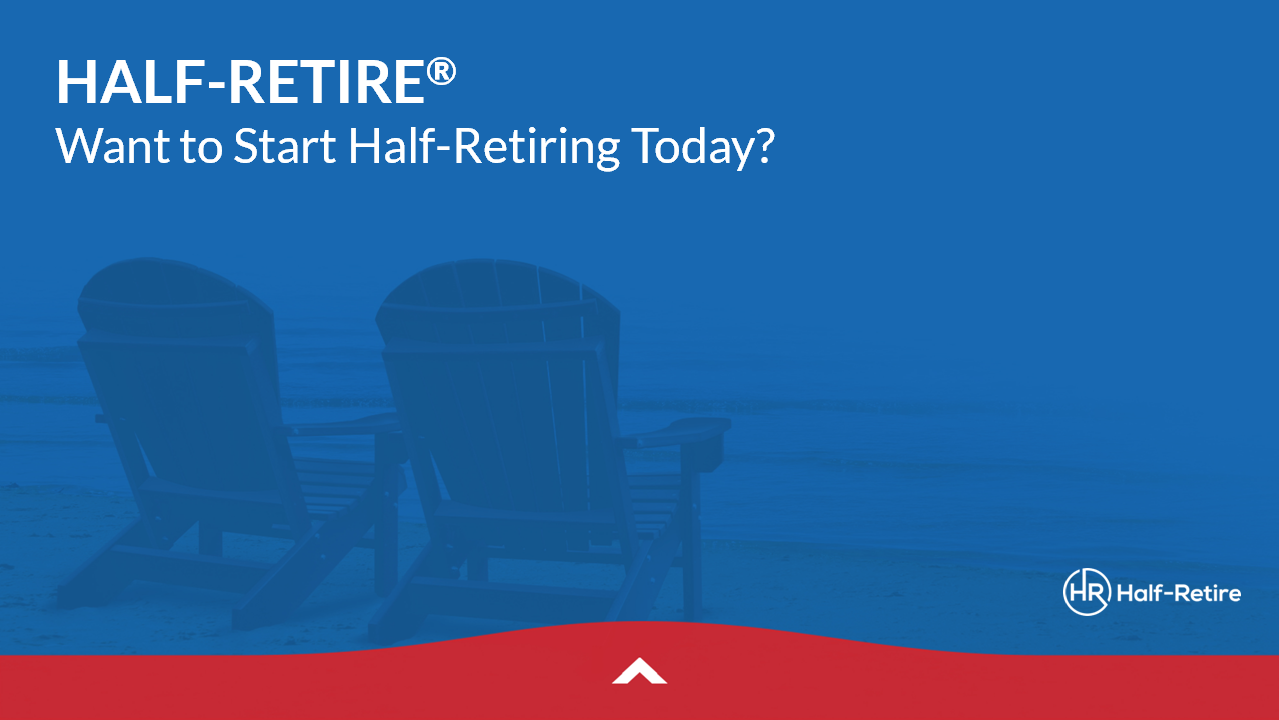 Are you ready to Half-Retire? Do a stress test